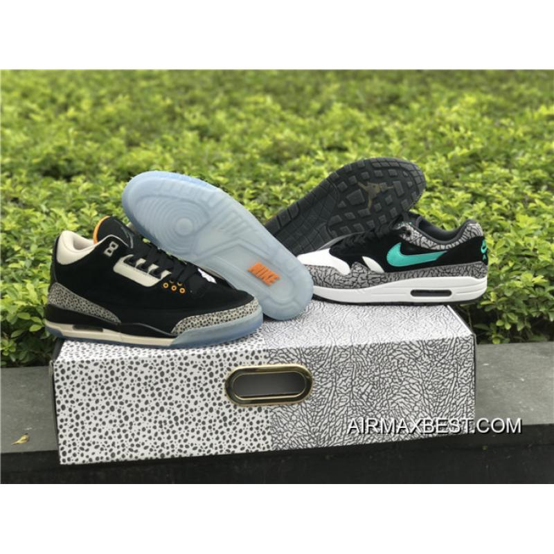 cbcbf5b2cf95 Top Deals Atmos X Air Jordan 3 X Nike Air Max 1 Pack ...